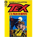 Tex e il figlio di Mefistodi Gianluigi Bonelli