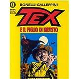 Tex e il figlio di Mefistodi Gianluigi Bonelli