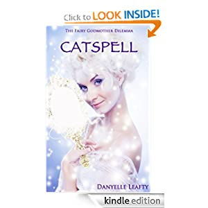 The Fairy Godmother Dilemma: Catspell