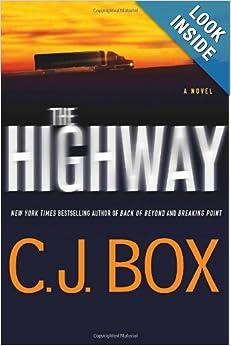 The Highway  - C J Box