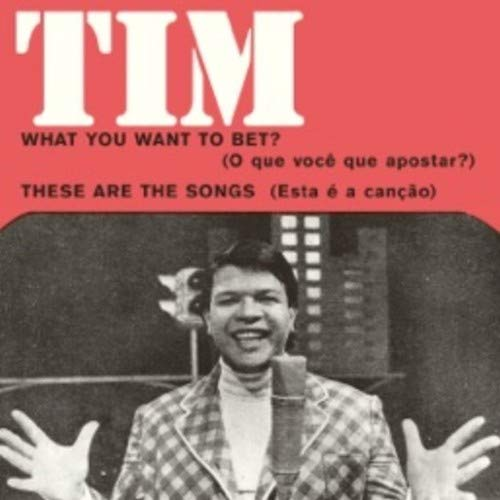 Vinilo : Tim Maia - What You Want To Bet? (7 Inch Single)