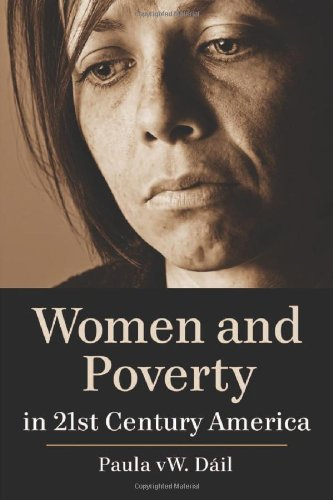 Women and Poverty in 21st Century America