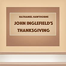John Inglefield's Thanksgiving (From:
