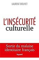 L'ins�curit� culturelle (Essais)