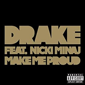 Make Me Proud [Explicit]