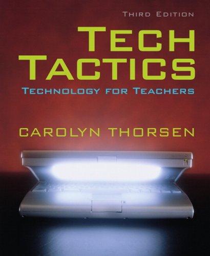 Tech Tactics: Technology for Teachers (3rd Edition)