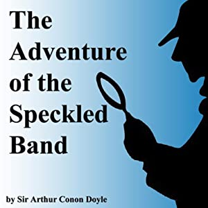 The Adventure of The Speckled Band | [Arthur Conan Doyle]