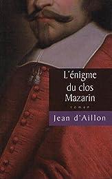 L' énigme du clos Mazarin
