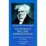 The World As Will and Representation, In Two Volumes: Vol. I (0486217612) by Arthur Schopenhauer