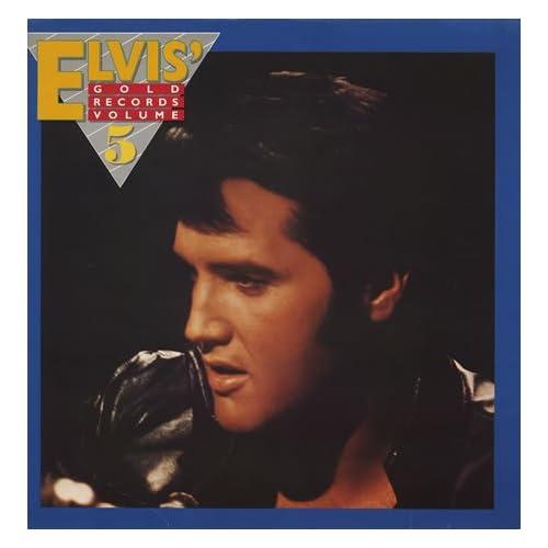 Elvis Presley - Elvis' Golden Records Volume 5 - Amazon.com Music