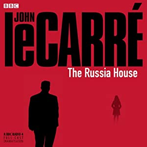 The Russia House (Dramatized) Radio/TV Program