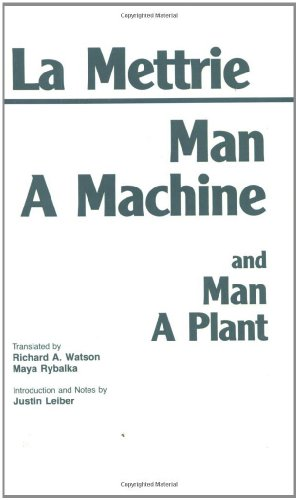 Man a Machine and Man a Plant