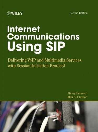 Internet Communications Using SIP: Delivering VoIP and...