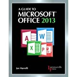 A Guide to Microsoft Office 2013: Text