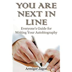 You Are Next in Line: Everyone's Guide for Writing Your Autobiography (Capital Careers & Personal Development)
