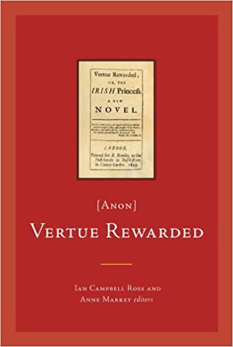 Vertue Rewarded: or, the Irish Princess (anon) (Early Irish Fiction, C.1680-1820)