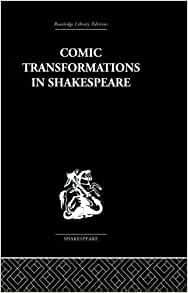 Comic Transformations in Shakespeare (9780415846660): Ruth Nevo: Books