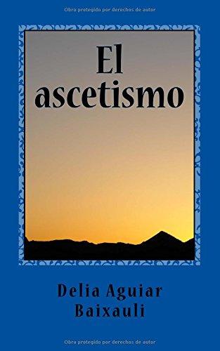 El ascetismo: (Ensayo)