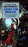 A Voice for Princess (0441848001) by Morressy, John