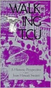Walking TCU: A Historic Perspective