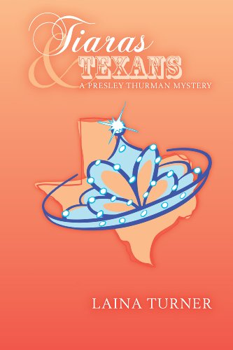 Tiaras & Texans (The Presley Thurman Mysteries Book 6)