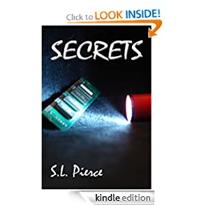 Kindle Daily Deal: Secrets, by S.L. Pierce. Publication Date: March 23, 2011