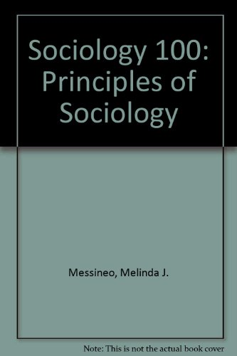 Sociology 100: Principles of Sociology