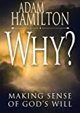 img - for Why?: Making Sense of God's Will book / textbook / text book