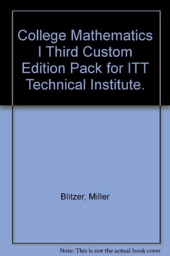 college-mathematics-i-third-custom-edition-pack-for-itt-technical-institute