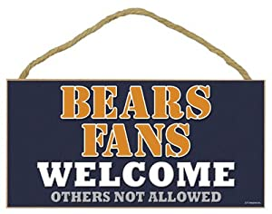 "Chicago Bears Fans Welcome Others Not Allowed 5"" X 10"" Wood Plaque Home Decor Wall Hanging"