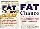 Fat Chance & The Fat Chance Cookbook Set: Robert H. Lustig Fat Chance & The Fat Chance Cookbook [Fat Chance Cookbook]
