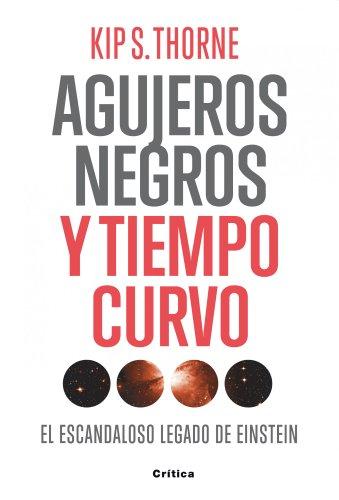 Agujeros Negros Y Tiempo Curvo