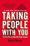 img - for [(Taking People with You: The Only Way to Make Big Things Happen )] [Author: Professor of Modern Judaic Studies David Novak] [Feb-2013] book / textbook / text book