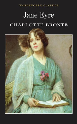 Jane Eyre (Wordsworth Classics) - Charlotte Bronte