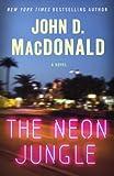 The Neon Jungle: A Novel