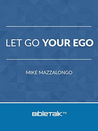 Let Go Your Ego