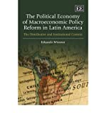img - for [(The Political Economy of Macroeconomic Policy Reform in Latin America: The Distributive and Institutional Context )] [Author: Eduardo Wiesner] [Mar-2009] book / textbook / text book