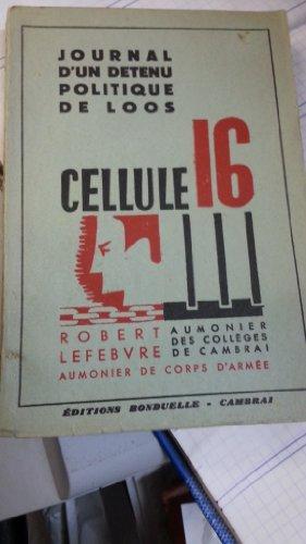 cellule-16-journal-dun-detenu-politique-de-loos