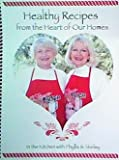 img - for Healthy Recipes From the Heart of Our Home: In the Kitchen with Phyllis & Shirley book / textbook / text book