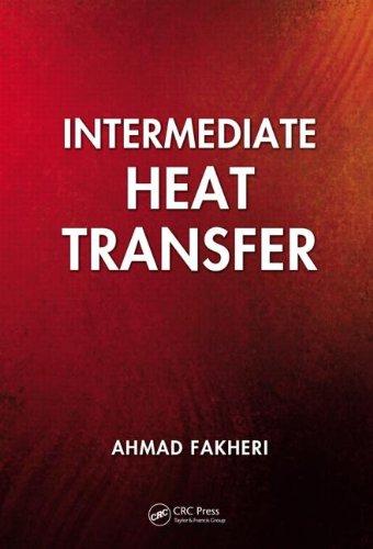 Intermediate Heat Transfer, by Ahmad Fakheri