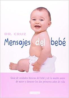 Mensajes del Bebe (Spanish Edition): CRUZ: 9788496449114