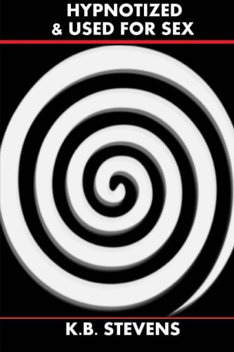 Hypnotized & Used For Sex