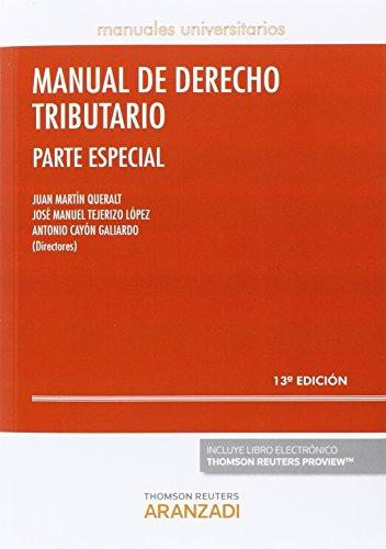 Manual de Derecho Tributario. Parte Especial (13 ed. - 2016) (Manuales)