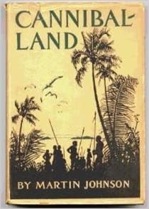 Cannibal-land;: Adventures with a camera in the New Hebrides,