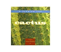 A Passion for Cactus