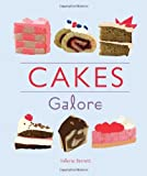 Valerie Barrett Cakes Galore: 120 Delicous Recipes for Beautiful Cakes, Bakes and Treats [Cookery]