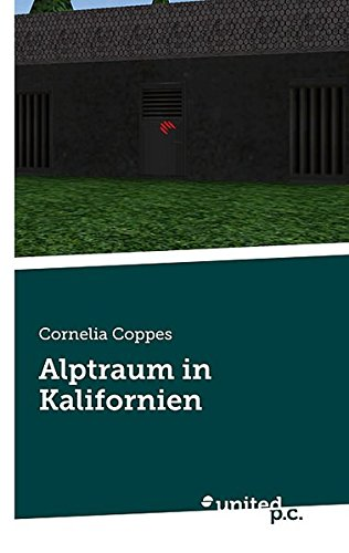 Alptraum in Kalifornien