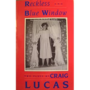 Reckless And Blue Window, Lucas, Craig