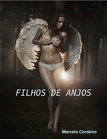 Amazon.com: Filhos de Anjos (Edicao numero um. Livro 1) (Portuguese