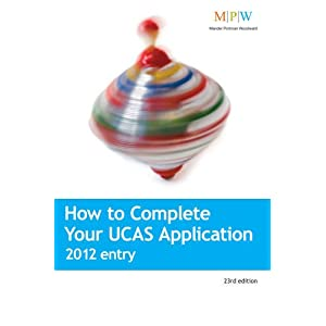 Image: Cover of How to Complete Your UCAS Application 2012 Entry: The Insider Guide to Making a Winning UCAS Application